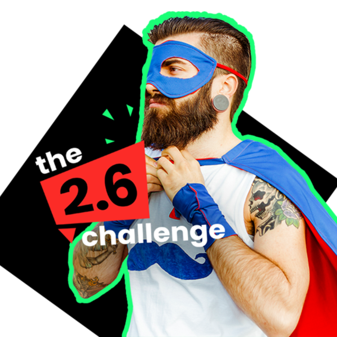 The 2.6 Challenge - Our Community