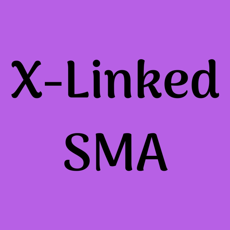 X-Linked Spinal Muscular Atrophy