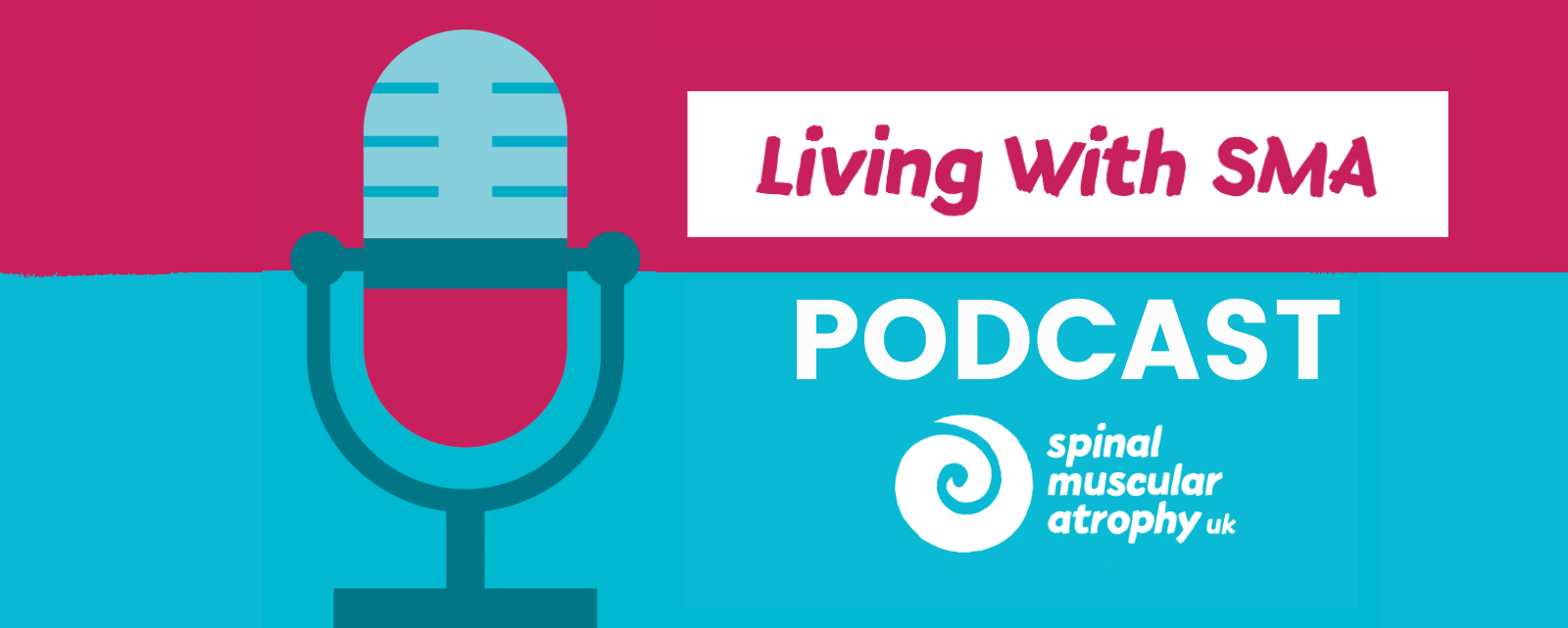 Living With SMA Podcast