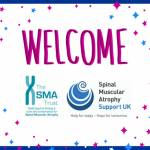 Welcome to all SMA Trust and SMA Support UK Supporters